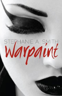 A new novel - Warpaint by Stephanie A. Smith